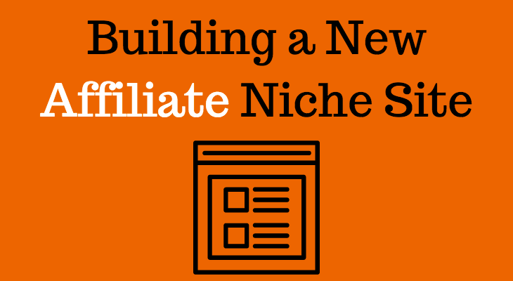 How To Build Affiliate Marketing Sites, The Easy Way.